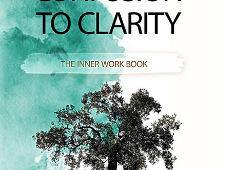 Excerpt :: Go From Confusion to Clarity: The Inner Workbook
