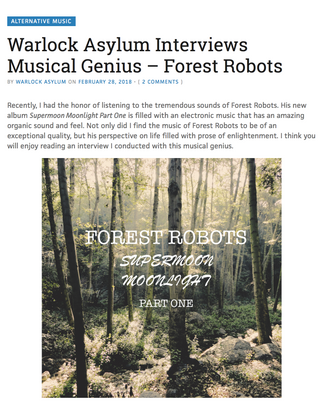 Forest Robots Artist Feature Q&A Interview On Warlock Asylum International News