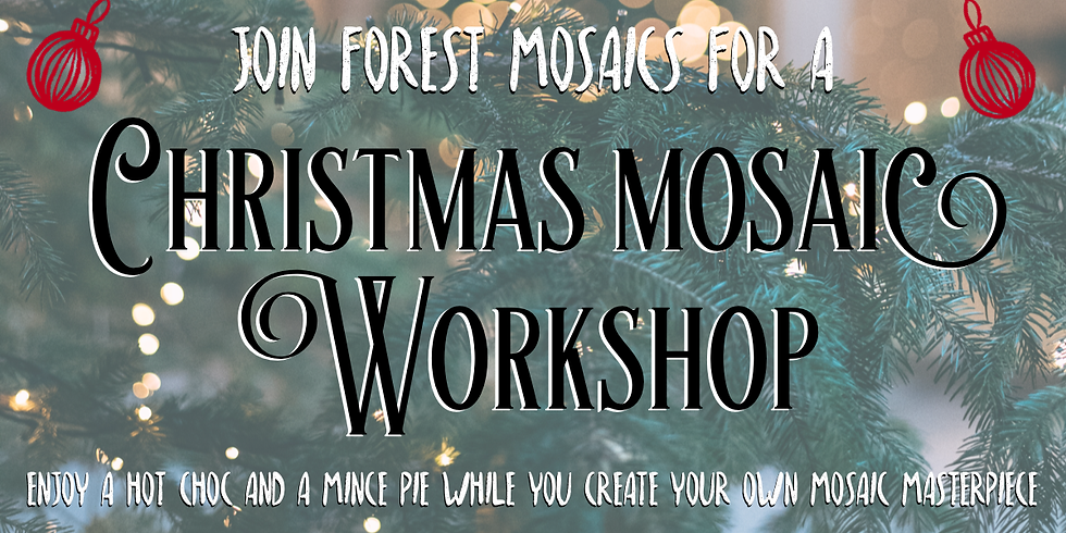 Christmas Mosaic Workshop by Forest Mosaics