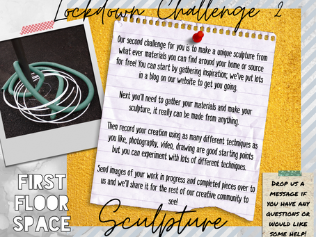 Lockdown Challenge 2: Sculpture