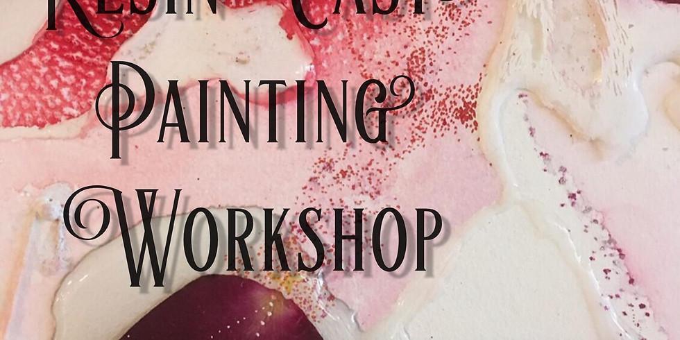 Resin Cast Painting Workshop