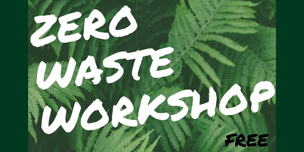 Zero Waste Workshop