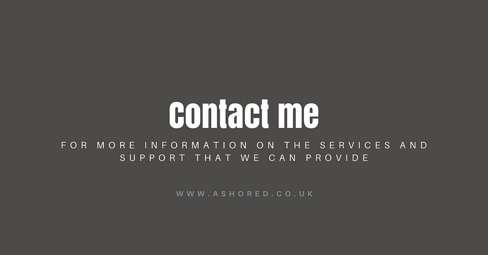 Contact me at Ashored for information and support
