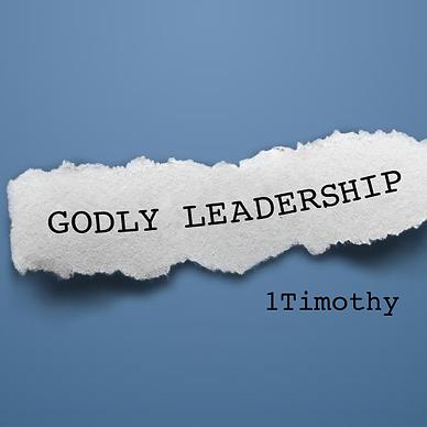 godly-leadership-1-timothy.png