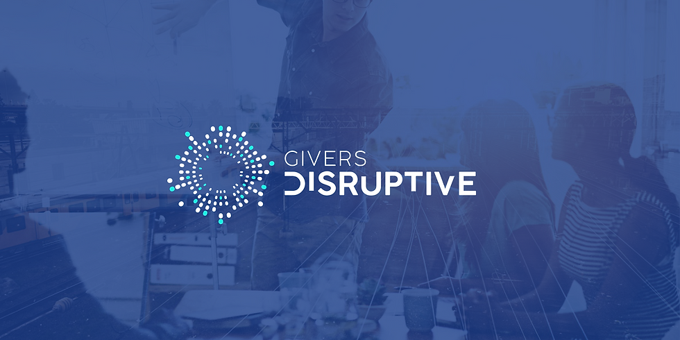 Givers Disruptive