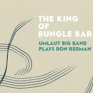 Umlaut Big Band : The King Of Bungle Bar
