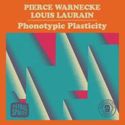 Pierce Warnecke / Louis Laurain : Phontypic Plasticity