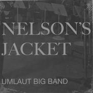 Umlaut Big Band : Nelson's Jacket