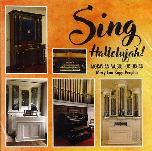 Sing Hallelujah! Moravian Music For Organ