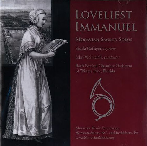 Loveliest Immanuel - Moravian Sacred Solos CD