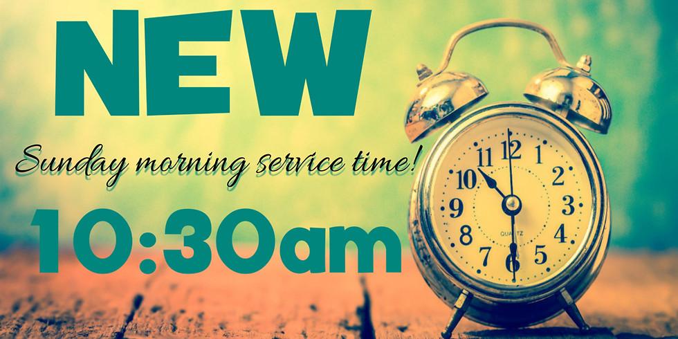 NEW CHURCH SERVICE TIME-10:30 AM
