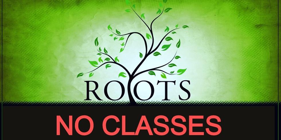 NO ROOTS CLASS