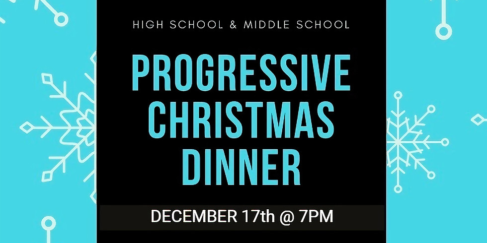 YOUTH AND YOUNG ADULT PROGRESSIVE DINNER