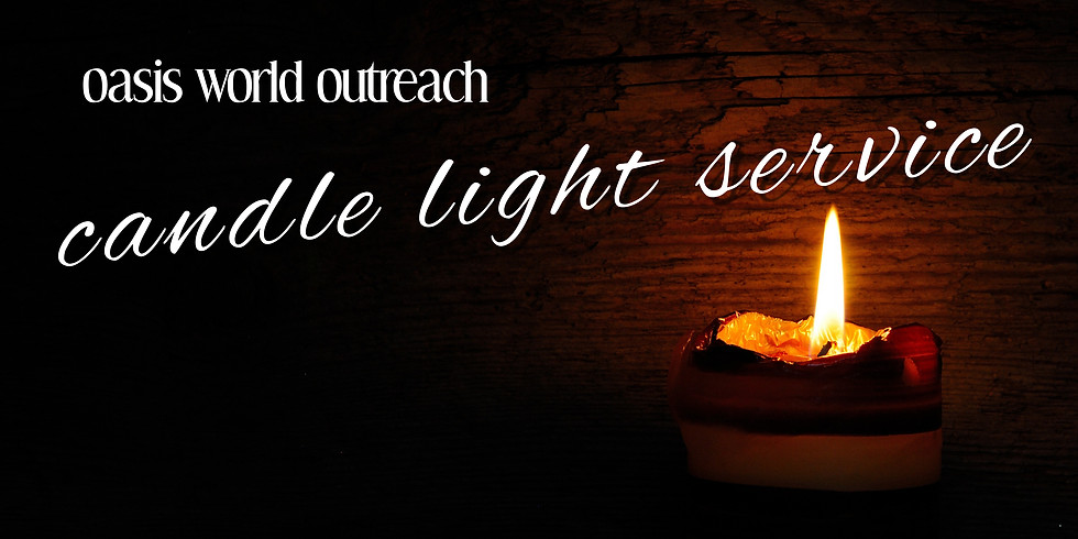 CANDLE LIGHT & COMMUNION SERVICE