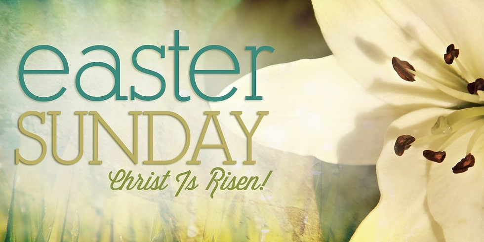 EASTER SUNDAY MORNING SERVICE