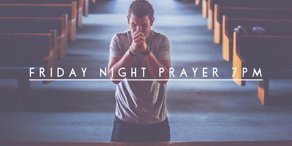 FRIDAY NIGHT PRAYER SERVICE