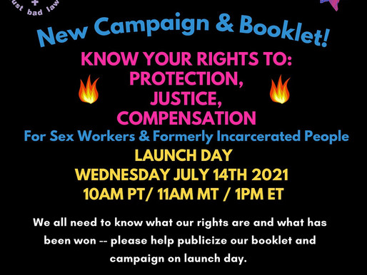 Know Your Rights to Protection, Justice & Compensation for Sex Workers & the Formerly Incarcerated