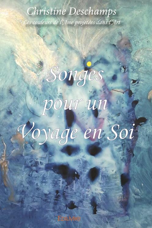 """Livre """"Songes pour un Voyage en Soi"""""""