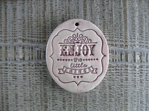 Médaillon Enjoy the Little Things  céramique rose