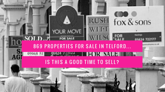 869 Properties For Sale in Telford … is this a good time to sell?