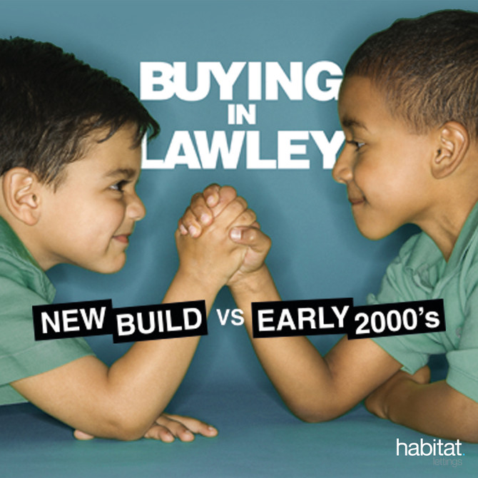 BUYING IN LAWLEY: New Build vs Early 2000's