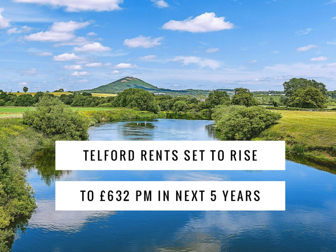Telford Rents Set to Rise to £632 pm in Next 5 Years