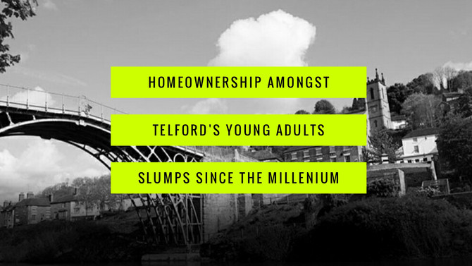 Homeownership Amongst Telford's Young Adults Slumps to 49.68%