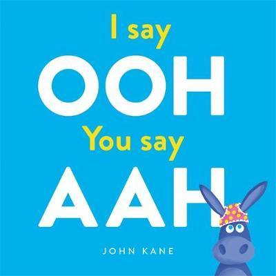 I Say Ooh, You Say Aah