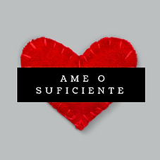 Ame o suficiente.png
