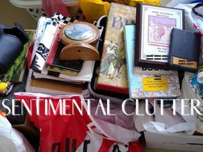 What is sentimental clutter and how do you deal with it?