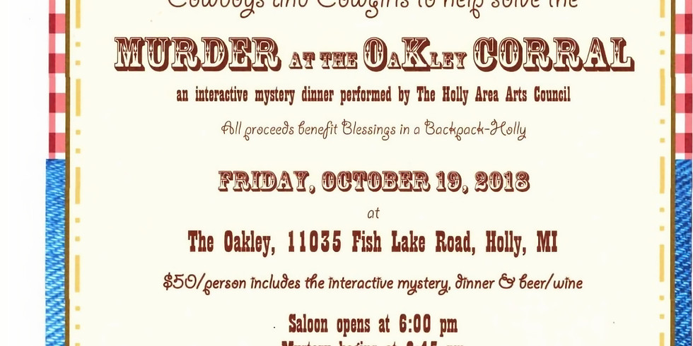 Murder at the OaKley Corral a Murder Mystery Dinner - Holly MI