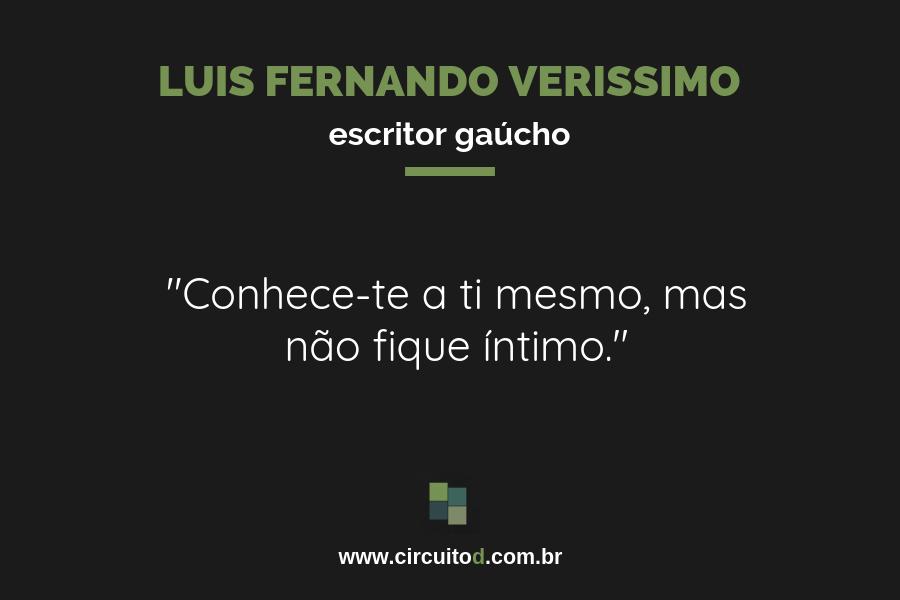 Frase sobre autoconhecimento de Luis Fernando Verissimo