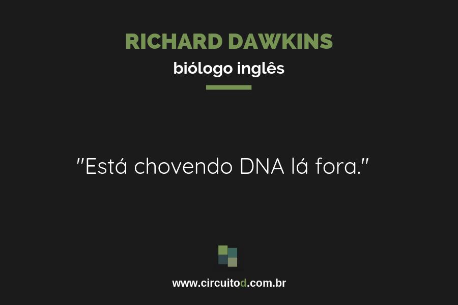 Frase de Richard Dawkins sobre Ciência