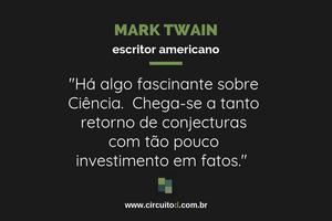 Frase de Mark Twain sobre Ciência