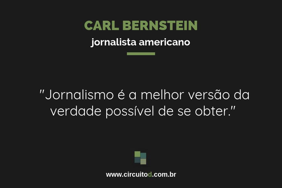 Frase de Carl Bernstein sobre verdade