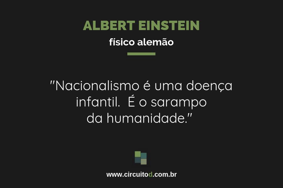 Frase ácida de Albert Einstein sobre nacionalismo