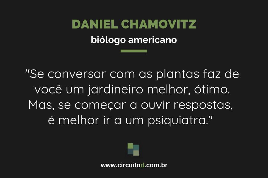 Frase de Daniel Chamovitz sobre plantas