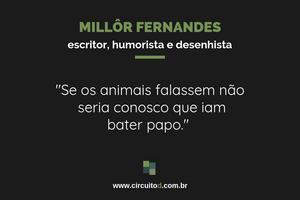 Frases sobre animais de Millôr Fernandes
