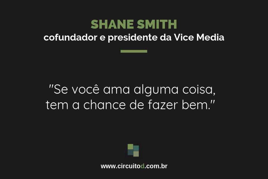 Frases sobre trabalho de Shane Smith