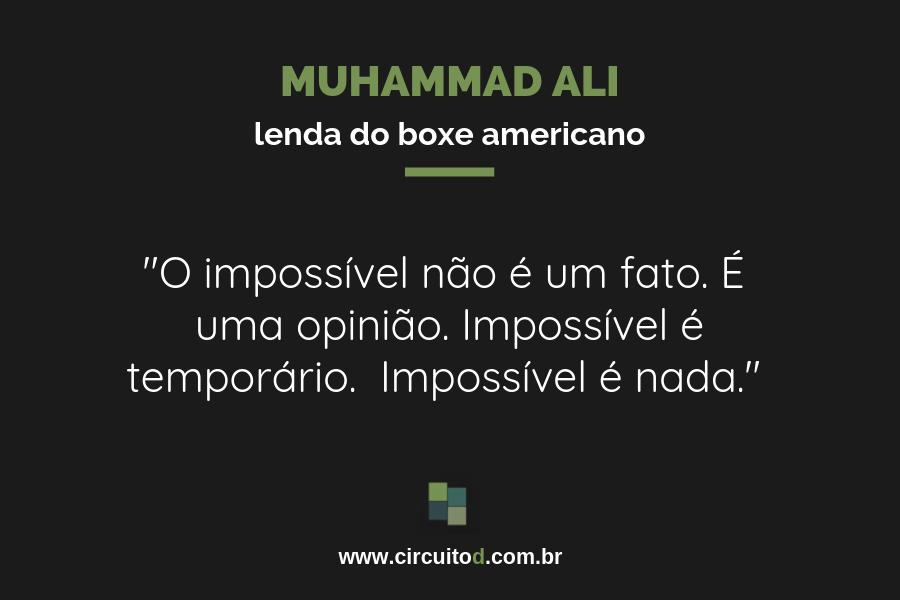 Frases sobre o impossível de Muhammad Ali