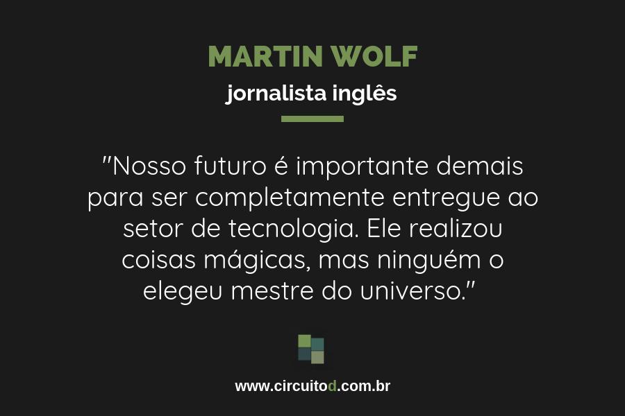 Frase sobre futuro de Martin Wolf