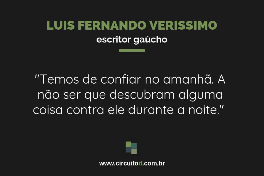 Frases sobre o futuro de Luis Fernando Verissimo