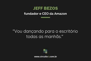 Frase de Jeff Bezos sobre realização