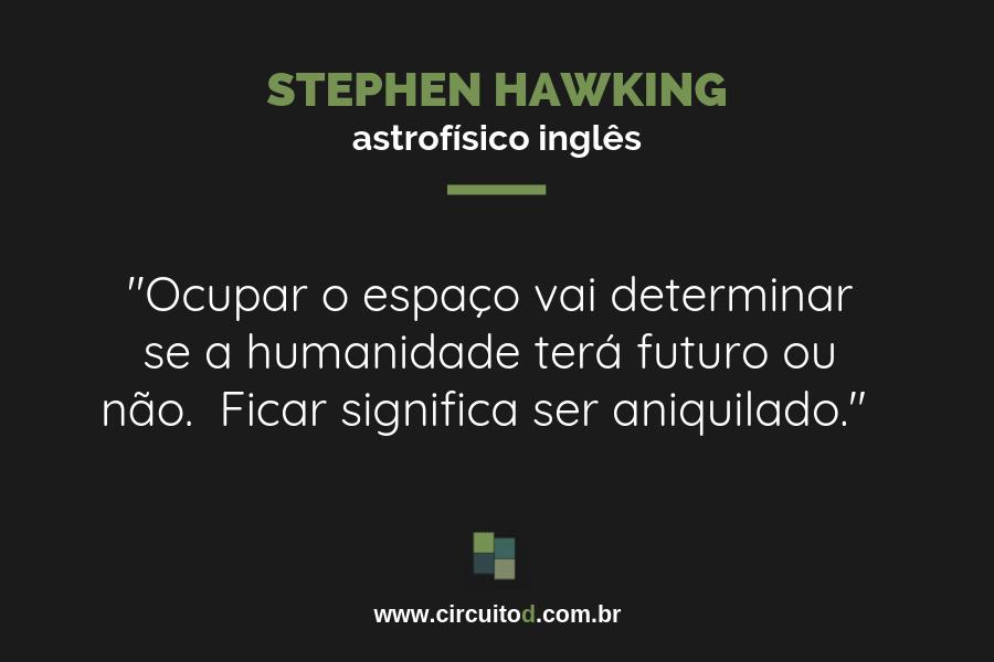 Frases sobre conquista do espaço de Stephen Hawking