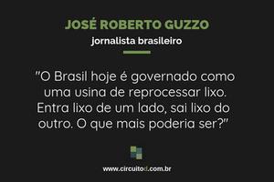 Frase sobre Brasil de José Roberto Guzzo