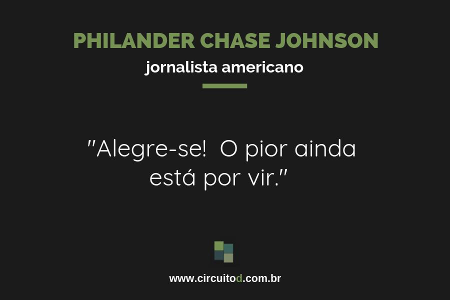 Frase sobre futuro de Philander Chase Johnson
