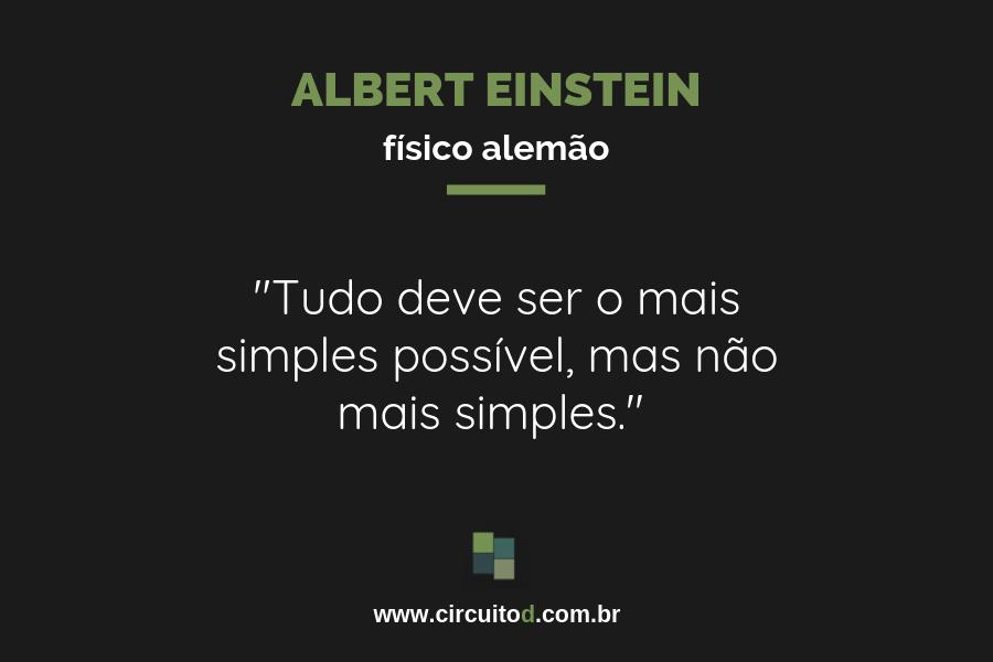 Frase de Albert Einstein sobre simplicidade