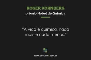 Frase de Rober Kornberg sobre química