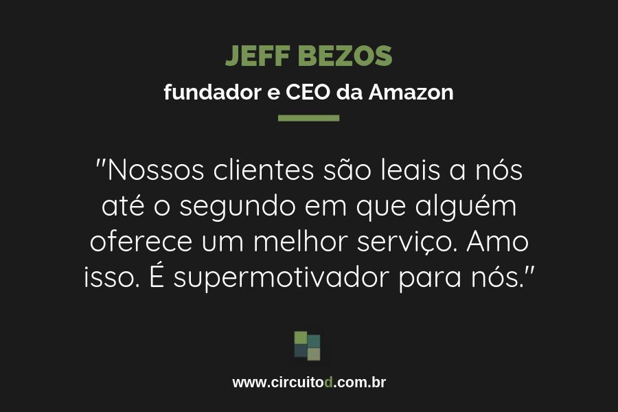 Frases de Jeff Bezos sobre clientes e lealdade