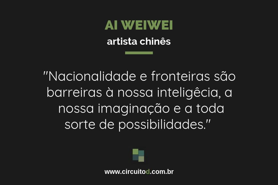 Frase de Weiwei sobre fronteiras
